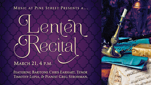 Lenten Recital at Pine Street